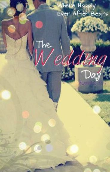 The Wedding Day by purple-ish