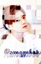 Remember by kaniakrisianti1502
