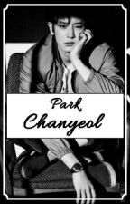 Chanyeol... Park Chanyeol...  by Tears_Sehun