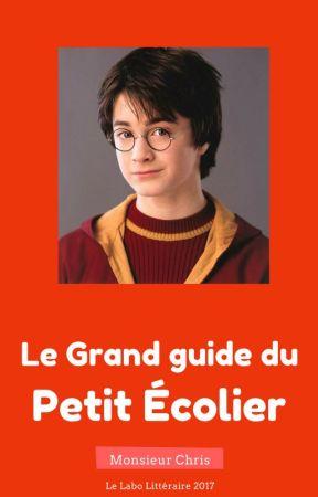 Le Grand Guide du Petit Écolier [Conseils d'orientation] by MonsieurChris