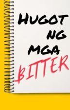 Hugot ng mga BITTER by Shin04Jagiya