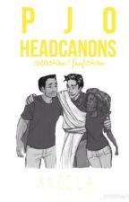 PJO Headcannons by demigod_in_training