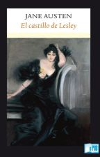 Jane Austen - El Castillo de Lesley by AzaharaAnkh