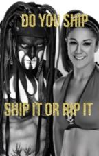 Do you ship ( ship it or rip it wwe edition)  by Gabbywwe_