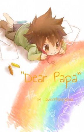 Dear Papa by hasegawamika