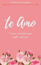 Te Amo by Hasnanusaibah