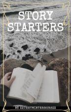 Story Starters by xXTheTwinTerrorsXx
