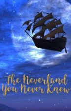 The Neverland You Never Knew by PipeAndGlasses