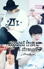 Messages from a stranger. by _Momoko_exo_