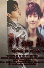 If I Were You by Baekheebyunnie