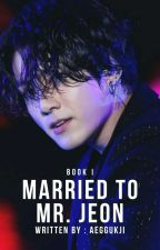 Married To Mr. Jeon | Jungkook Fic by aereine-
