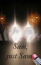 Sam, just Sam! by Somanga