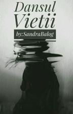 ~Dansul Vieții~ by SandraBalog