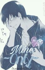 Mine Only(Kageyama Tobio x reader) by OceansOfDoubt