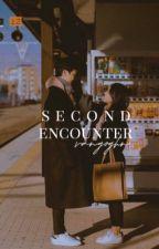 Second Encounter | Coming soon by skiewalker