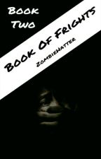 Book Of Frights by ZombieHatter