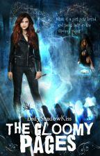 Мрачните страници / The Gloomy Pages/ by LadyShadowKiss