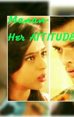 MANAN - Her ATTITUDE by supriyab5