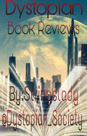 Dystopian Book Reviews by Dystopian_Society
