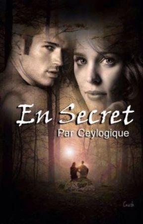 En secret (Terminée) by Ceylogique
