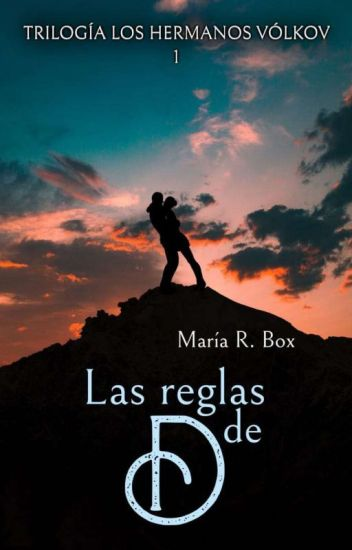 Las reglas de D (Trilogía Los hermanos Vólkov I) de María R. Box