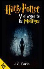 Harry Potter y El Origen de los Mortifagos by JSParis