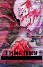 Losing Touch |VILLAIN!| Saitama x Reader >COMPLETED< by cantouchthis101