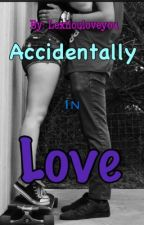 Accidentally in love  (5sos fanfic) by LexiLouLoveyou