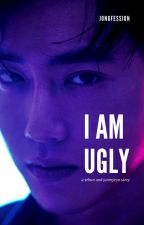 i am ugly ; s.h by chrryeols