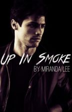 Up In Smoke | FAST TIMES pt.2 by pandalee528