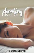 Cheating Bride by kissingthenerd