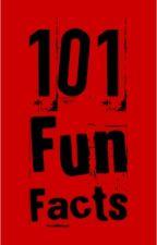 101 Fun Facts by BlueRavenX