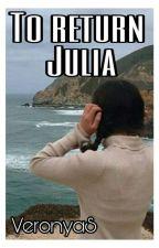 Сны Джулии Адамсон 2 : Вернуть Джулию by VeronyaS