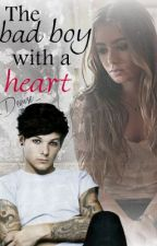 The bad boy with a heart? (Louis Tomlinson FF) by _Denise_