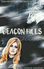 Beacon Hills Secret *Teen Wolf* by SecretttaN