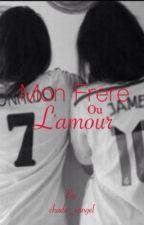 Mon frère ou l'amour by captaintgl