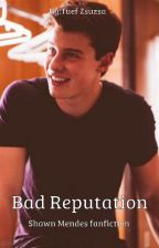 Bad Reputation- Shawn Mendes by ZsuzsaTuef