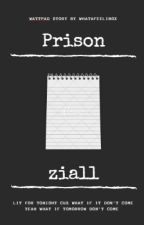 Prison; Ziall by whatafeelingx