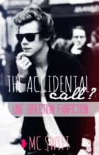 The Accidental Call? (One Direction Fanfiction) by mcswift_