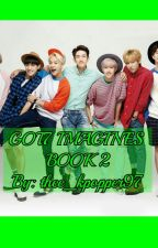 GOT7 IMAGINE BOOK 2 by thee_kpopper97
