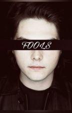 .Fools ( Boyxboy frerard ) by ferard_sucker