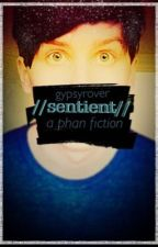 sentient // phan by GypsyRover