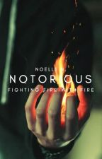 Notorious ✓ by hepburnettes