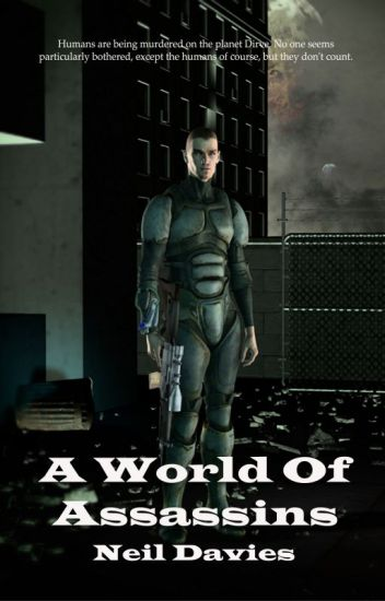 A World Of Assassins (novel - complete)