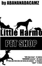 Little Harmo Pet Shop by ABananaDaCamz