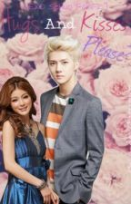 Hugs And Kisses, Please? [EXO Sehun FanFic] by CatedeGuzman