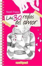 Las 30 reglas del amor by Nayelii1D