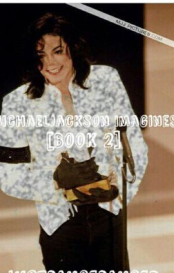 Michael Jackson Imagines Volume 2