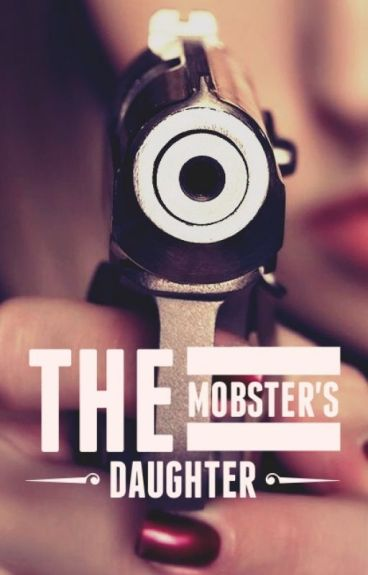 The Mobster's Daughter