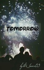 Tomorrow  by bts_lover03